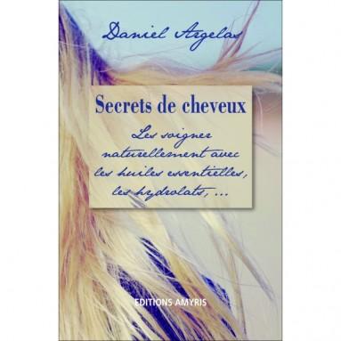 Secrets de cheveux de Daniel Argelas